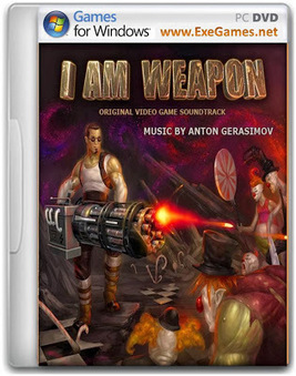 I Am Weapon Game - Free Download Full Version For PC | i am weapon | Scoop.it