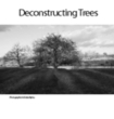 Deconstructing Trees | Visual Culture and Communication | Scoop.it