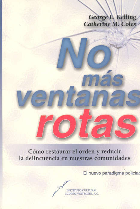 EL PAÍS DE LAS VENTANAS ROTAS por el Dr. Carlos Jaime | EL MUNDO CON JULIA VERONICA | Scoop.it