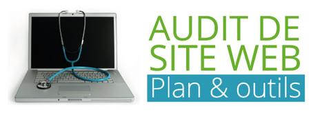 Audit de site web : plan et outils - Ludis Media | Boîte à outils du web 2.0 | Scoop.it