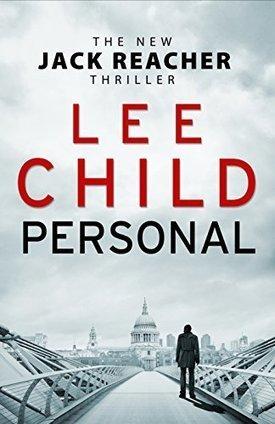 Personal (Jack Reacher 19) | CGS Popular Authors | Scoop.it