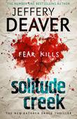 Book Review: Jeffery Deaver Solitude Creek (Kathryn Dance #4) | Book Reviews | Scoop.it