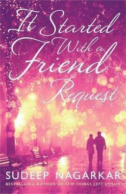 Buy It Started With a Friend Request by Sudeep Nagarkar: It Started With a Friend Request Book Price, Reviews, & Ratings in India - Infibeam.com | Best Selling Books | Scoop.it