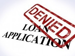 Got Rejected for a Bad Credit Business Loan? Here's Why | Micro Business News and Resources | Scoop.it