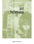 Deleuze and Performance // Edited by Laura Cull | The Nomad | Flaneur | Scoop.it