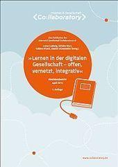 Studie: Lernen in der digitalen Gesellschaft – offen, vernetzt, integrativ« | Digitales Leben - was sonst | Scoop.it