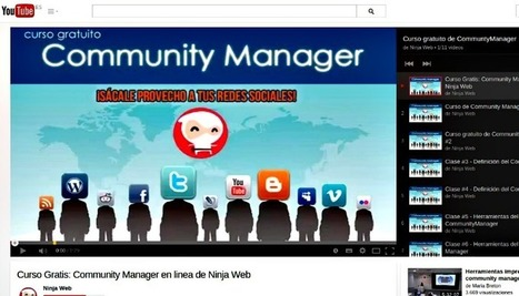 Curso gratuito de Community Manager en 11 vídeos | E-Learning, M-Learning | Scoop.it