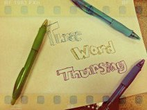 Three Word Thursday: A Weekly Multimedia Mash-up | 21st Century Technology Integration | Scoop.it