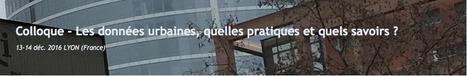 Appel à communications - Les DONNÉES urbaines, quelles pratiques et quels savoirs ? Perspectives pluridisciplinaires sur les traces numériques | URBANmedias | Scoop.it