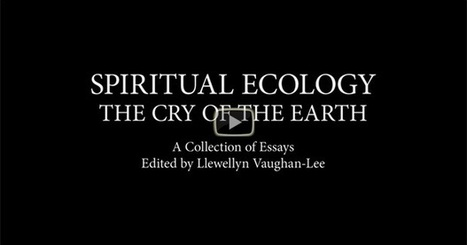 Video trailer for new book: Spiritual Ecology: The Cry of the Earth | Greening the Media Ecosystem | Scoop.it