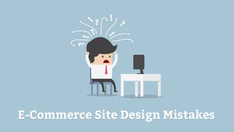 E-Commerce Site Design Mistakes You Need To Avoid At All Costs #webdesign | Culture Map: Media, Entertainment & Sports Industries | Scoop.it