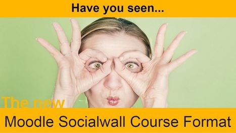 Presentation: Moodle Socialwall Course Format | Educomunicación | Scoop.it