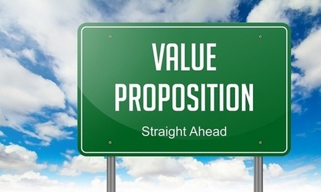 3 Ways to Successfully Convey Your Association's Value Proposition | Inspiration Hub | Scoop.it