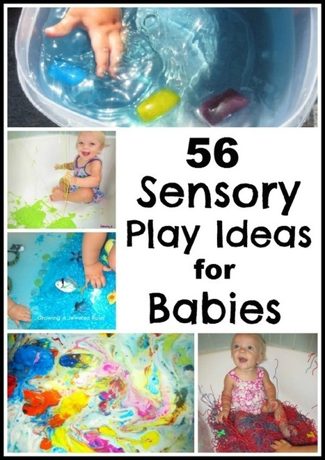 56 Sensory Play Activites for Babies ~ Growing A Jeweled Rose | kids | Scoop.it