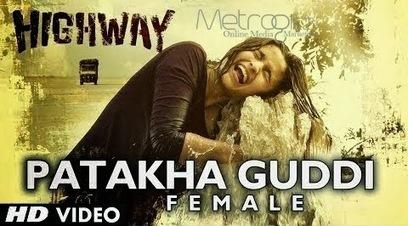 Patakha Guddi Lyrics - Highway Movie Song - Nooran Sisters | tophdphotos | Scoop.it