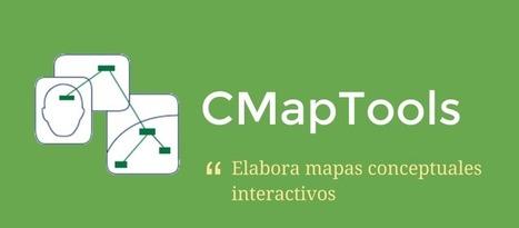 CmapTools - #RecetasTIC   Herramientas tecnológicas y metodológicas del aula 2.0   Scoop.it