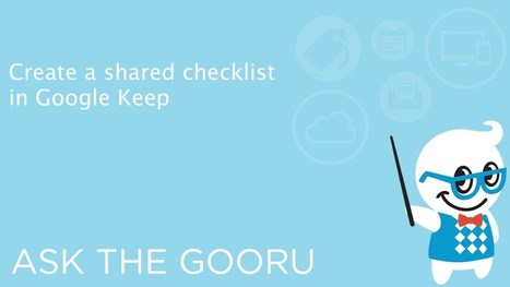 Create A Shared Checklist With Google Keep | The Gooru | iEduc | Scoop.it