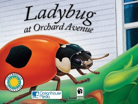 Experience Two New Smithsonian OmBooks, Ladybug At Orchard Avenue And Otter On His Own   iPads in Education Daily   Scoop.it