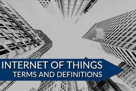 Internet Of Things Terminology And Definitions | Veille, outils et ressources numériques | Scoop.it