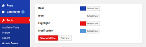Admin Color Schemer: The Easiest Way to Customize WordPress Admin Colors | Entrepreneurs du Web | Scoop.it