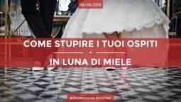 Come Stupire I Tuoi Ospiti In Luna Di Miele | Siamo Al Completo Magazine | Scoop.it