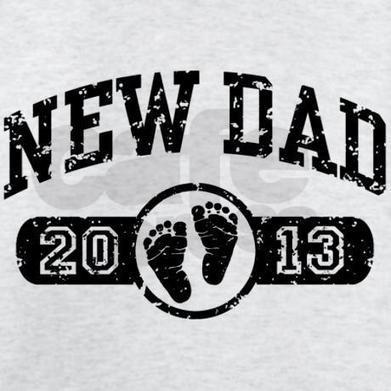 New Dad 2013 Tee-Shirt on CafePress.com   What Is 21?   Scoop.it
