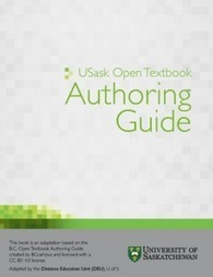Open Now: The USask Open Textbook Authoring Guide | Educatus | FutureTech for Learning | Scoop.it