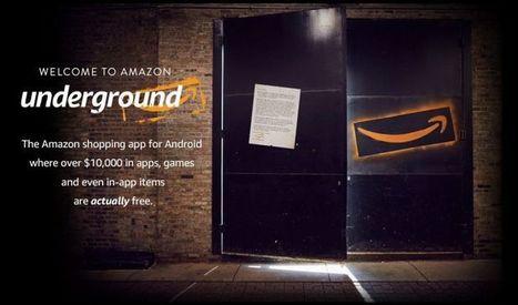 Amazon lanza Amazon Underground, su nueva sección de aplicaciones completamente gratuitas para Android | Recull diari | Scoop.it