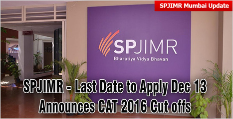 S PJain Mumbai last date to apply Dec 13; CAT 2016 cut off - 85 percentile; offers 2 specialization at application stage | CAT 2016, IIFT, CMAT 2017, XAT 2017, NMAT, MAT, SNAP, MAH CET, TISSNET, CAT Preparation Material, MBA In India, MBA Colleges in India,  CAT Exams, GMAT Preparation Material, MBA Abroad | Scoop.it