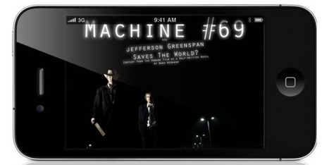 Code Meets Storytelling in iPhone App Machine #69 | Story and Narrative | Scoop.it