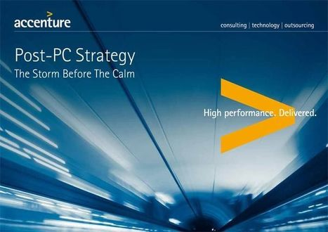 Post-PC Strategy – Employee Demand versus IT Needs – Accenture   Mobile (Post-PC) in Higher Education   Scoop.it