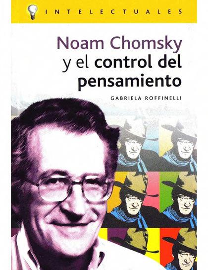 Libro -  Noam Chomsky y el control del pensamiento | Educacion, ecologia y TIC | Scoop.it
