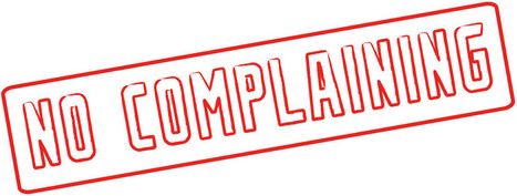What Do You REALLY Have To Complain About?   Encouragement   Scoop.it