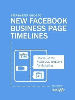 Step-by-Step Guide to New Facebook Business Page Timelines | Tout sur Timeline Facebook | Scoop.it