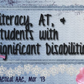 Literacy, AT, & Students with Significant Disabilities | AAC: Augmentative and Alternative Communication | Scoop.it