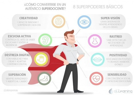 ¿Cómo convertirse en un auténtico SuperDocente? #educación #formación | E- learning, Culture,  Languages | Scoop.it