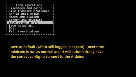 set up Raspberry pi with minicom for Arduino USB | Raspberry Pi | Scoop.it