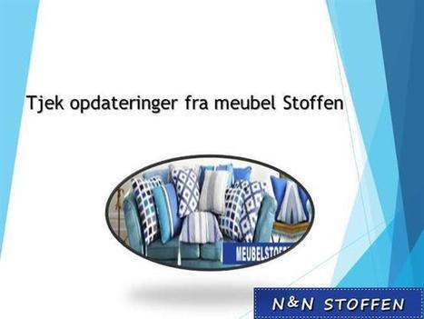 Tjek Opdateringer Fra Meubel stoffen | Stoffen | Scoop.it