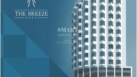 The Breeze - PT | Smart Real Estate is one of the leading property management companies based in the Kingdom of Bahrain. | Scoop.it