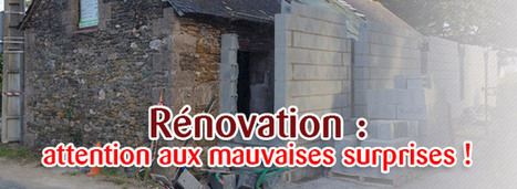 Rénovation : attention aux mauvaises surprises | La Revue de Technitoit | Scoop.it