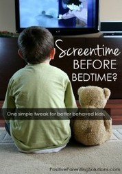 Screentime Before Bedtime? One simple tweak for better behaved kids. - Positive Parenting Solutions | Grow with Kids | Scoop.it