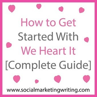 How to Get Started With We Heart It [Complete Guide] | We Heart It | Scoop.it
