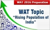IIM WAT 2016: Hot topic Rising Population of India could be turned into an asset | All About MBA | Scoop.it