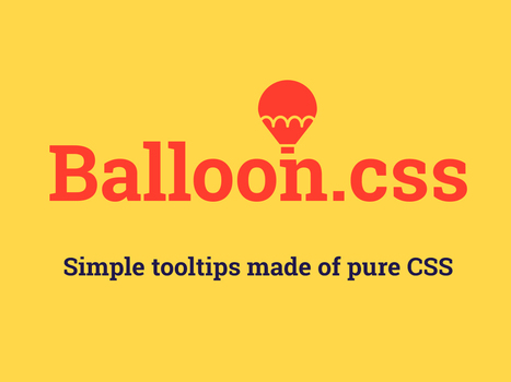Balloon.css   Web tools and technologies   Scoop.it
