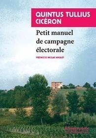 Le «Petit manuel de campagne électorale» de Quintus Tullius Cicéron (réédition) | Literatura latina | Scoop.it
