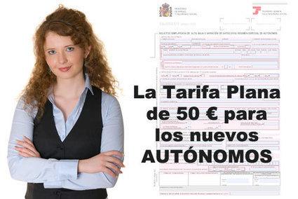 Todo sobre la TARIFA PLANA de 50 euros para nuevos autónomos | Emplé@te 2.0 | Scoop.it