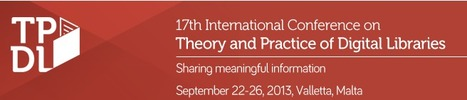 International Conference on Theory and Practice of Digital Libraries/ Call for Papers, Tutorials,Workshops until March 4th | New-Tech Librarian | Scoop.it