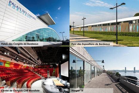 Bordeaux veut devenir la 3ème ville française de salons/congrès   Tout sur les Foires, Congrès et Salons   Scoop.it
