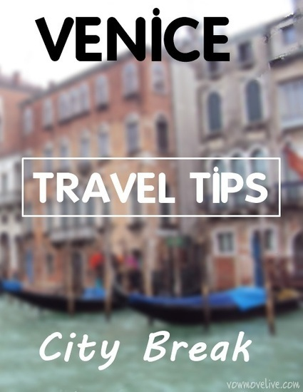 Venice Travel Tips - Vow. Move. Live. | Europe Travel & Expat Life | Scoop.it