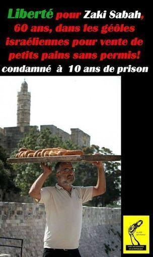Le meilleur de l'actualité: L'horreur sioniste en Israel : un veillard condamné à 10 ans de prison pour vente de petits pains illégalement   Toute l'actus   Scoop.it